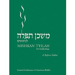 Mishkan T'Filah for Gatherings