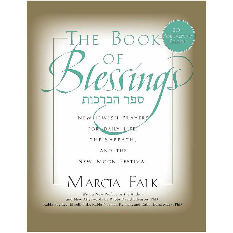 The Book of Blessings: New Jewish Prayers for Daily Life